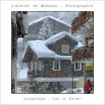 Leukerbad – Let itSnow!